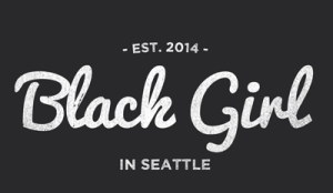 Black Girl in Seattle